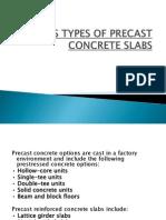 Various Types of Precast Concrete Slabs