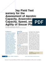 A One-Day Field Test Battery for the Assessment of Aerobic Capacity, Anaerobic Capacity, Speed, And Agility of Soccer Players, Walker and Turner (2009)