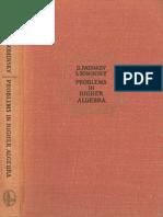 MIR - Faddeev D. K. and Sominsky I. - Problems in Higher Algebra - 1972
