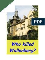 Who Killed Wallenberg