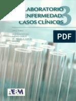 [Tomo 3] Laboratorio y Enfermedad Casos Clinicos.