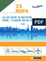 Op Reis in Europa Alles Over Je Rechten Voor Tijdens en Na Je Reis