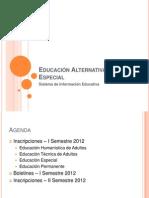 Educación Alternativa y Especial
