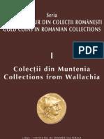 Monede de aur din colecţii româneşti, vol. I, Colecţii din Muntenia, de Aurel Vîlcu şi Mihai Dima