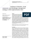 The Effects of Employee Motivation, Social Interaction, And Knowledge Management Strategy on KM Implementation Level