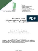 El Amor a Z i z e k Un Acercamiento a El Amor Desde La Nocion de Zizek