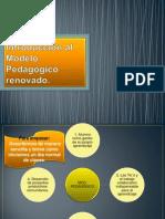 Introducción al Modelo Pedagógico renovado