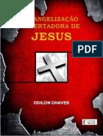A Evangelização Libertadora de Jesus - Odilon Chaves