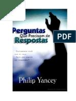 23219561 Philip Yancey Perguntas Que Precisam de Respostas