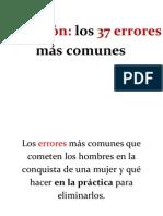 Seduccion Los 37 Errores Mas Comunes