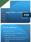 Attention Brain Rule