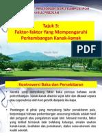 Tajuk 3_Faktor Mempengaruhi Perkembangan Kanak-kanak.pdf