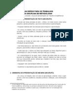 GUIA RÁPIDO PARA OS TRABALHOS DE METODOLOGIA