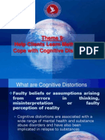 Theme 9 - Help Clients Learn Methods to Cope With Cognitive Distortions