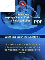 Theme 10 - Helping Clients Work Towards a Balanced Lifestyle