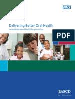 Delivering Better Oral Health