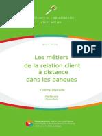 Etude sur les métiers de la relation client a distance dans les banques 2013
