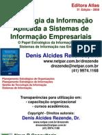 Livro_Denis Alcides Rezende_Tecnologia Da Informacao Aplic Sist Informacao Empresariais_5 Ed 2008