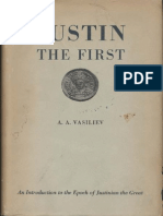 Vasiliev A. - Justin the First. An Introduction to the Epoch of Justinian the Great.pdf