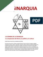 LA SINARQUIA- La conspiracion del dinero, la política y la cultura