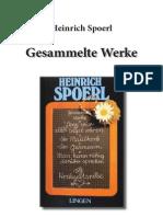 Spoerl, Heinrich - Gesammelte Werke