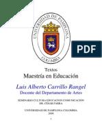 EDUCACIÓN COMUNICACIÓN Y CULTURA (Maestría Educación Unipamplona).prof.Cesar Parra.