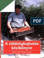 Balázs Sándor - A zöldséghajtatás kézikönyve