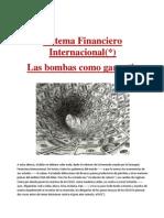 Sistema Financiero Internacional(*)- Las bombas como garantía
