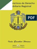 69071094 Casos Practicos de Derecho Rio Registral Ivan Escobar Fornos