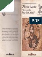 o império bizantino  - hilário franco jr, ruy de oliveira adrande fº