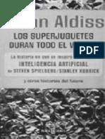 Aldiss Brian W - Los Superjuguetes Duran Todo El Verano
