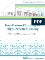 Tessellation Planning in High Density Housing (Seminar Presentation)