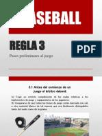 Regla 3 Baseball