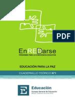Programa ENREDARSE - Cuadernillo Teorico I - Educacion Para La Paz