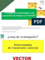 La vigilancia entomológica una nueva línea de trabajo en el IUETSPC. Dra. Cristina Pou Barreto