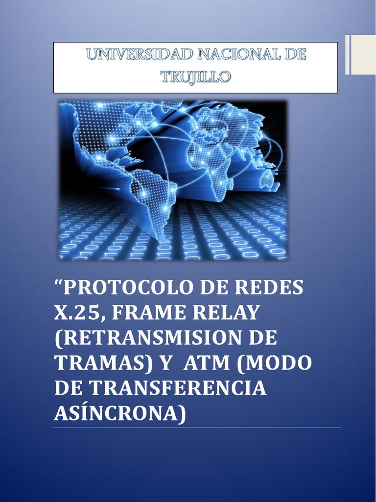 Informe de Comunicacion de Datos Frame Relay x.25 Atm