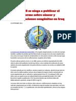 La OMS se niega a publicar el informe sobre cáncer y malformaciones congénitas en Iraq-(NOTAS)