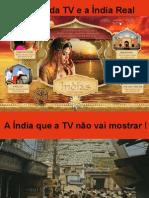 A India Da TV e a India Real