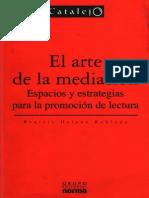 03_Beatriz H Robledo_El Arte de La Mediacion_Parte I-Cap1-La Lectura Como Practica Cultural y Social