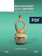 Primeras Sociedades de la Alta Amazonía La Cultura Mayo Chinchipe - Marañón, Francisco Valdez, 2013