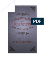 A Collaboration of Scientists the Powers of Five