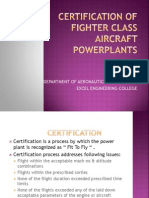 Certification of Fighter Class Aircraft Powerplants