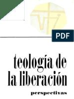 Gutierrez Gustavo Teologia de La Liberacion Perspectiva