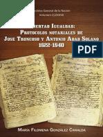 Vol 187. Libertad Igualdad Protocolos Notariales de Jose Troncoso y Antonio Abad Solano 1822-1840. Maria Filomena Gonzalez Canalda