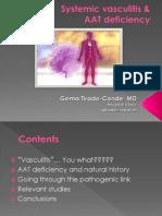 Systemic Vasculitis & Alpha-1 antitrypsin Deficiency