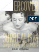 Undercover Surrealism, Georges Bataille and DOCUMENTS