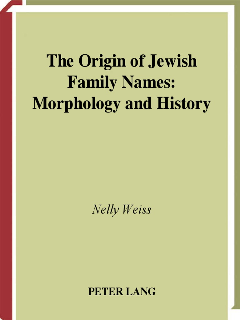 A Genealogists Guide to Jewish Names: A Reference for Hebrew First Names