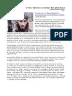 Is Omar Hammami, American Born Jihadi Dead?