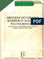 70896613 Walter Benjamin Origem Do Drama Barroco Alemao