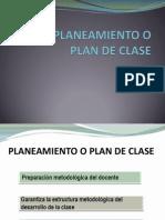 El Planeamiento o Plan de Clase